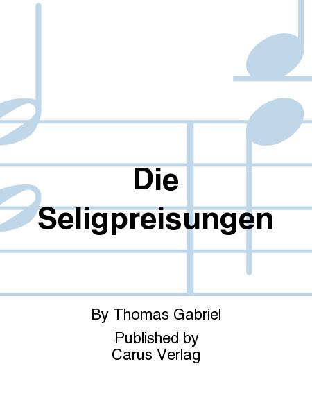 How blessed are the poorin spirit (Die Seligpreisungen)