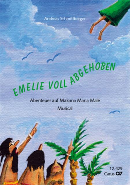 Andreas Schmittberger: Emelie voll abgehoben. Horspiel-CD