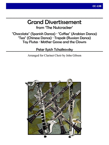 Grand Divertissement from The Nutcracker (Clarinet Choir)