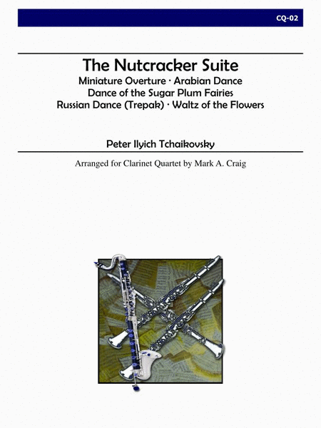 The Nutcracker Suite (Clarinet Quartet)