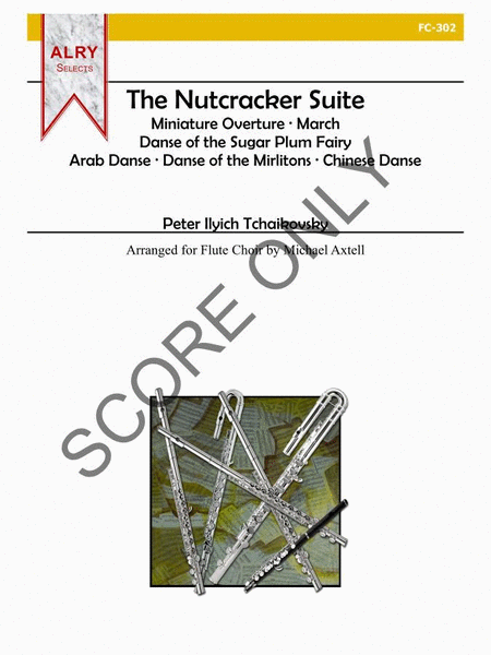 The Nutcracker Suite (Score ONLY)
