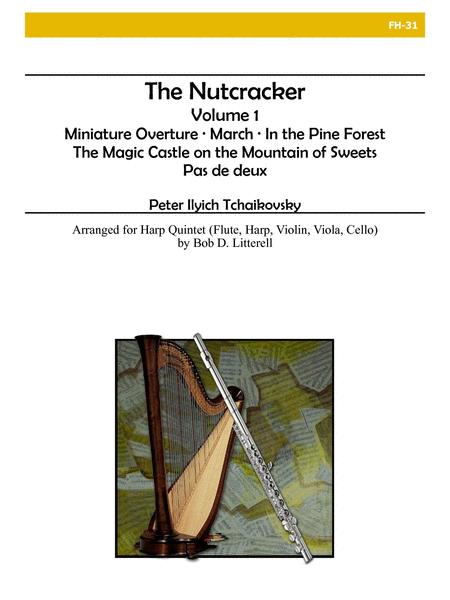 The Nutcracker, Volume 1 (Harp Quintet)