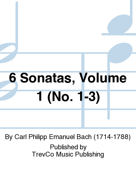 6 Sonatas, Volume 1 (No. 1-3)