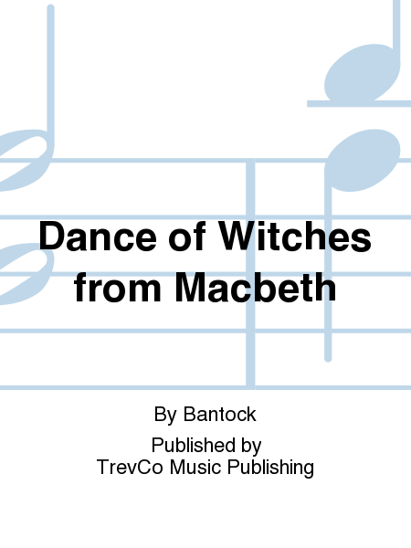Dance of Witches from Macbeth