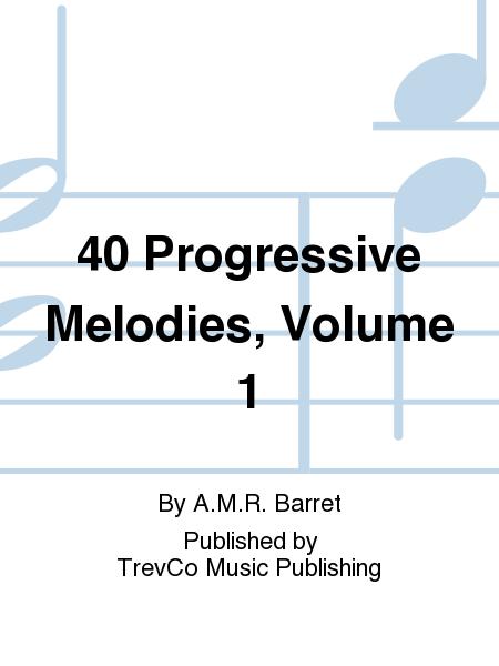 40 Progressive Melodies, Volume 1