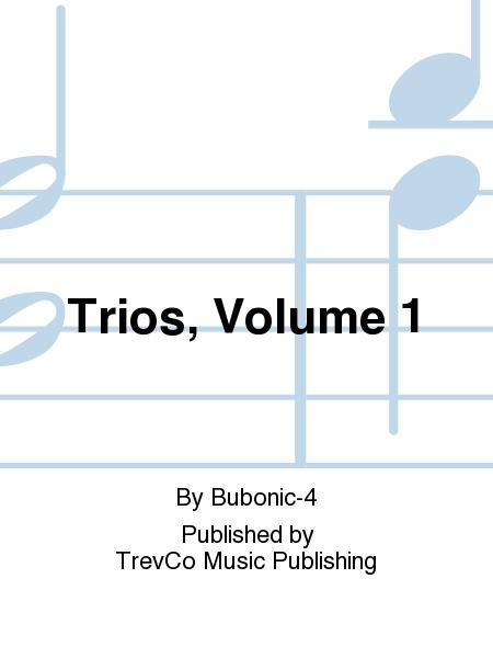 Trios, Volume 1