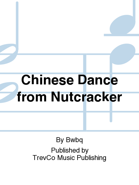 Chinese Dance from Nutcracker
