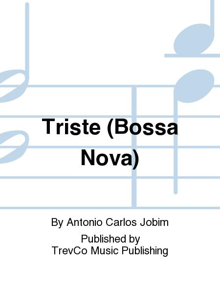 Triste (Bossa Nova)