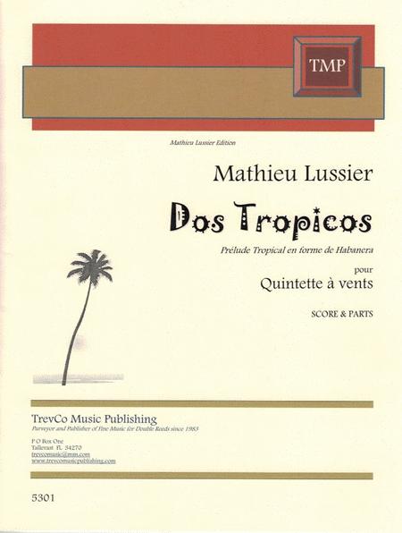 Dos Tropicos