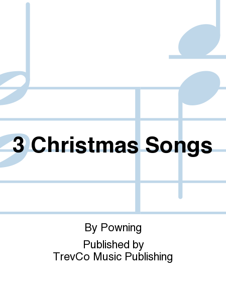 3 Christmas Songs