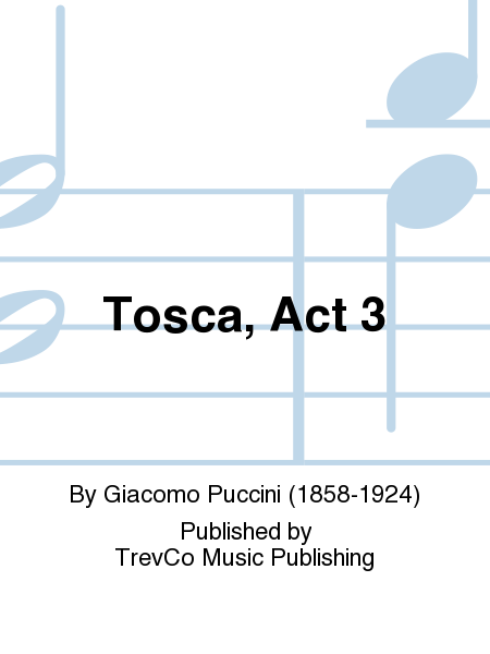 Tosca, Act 3