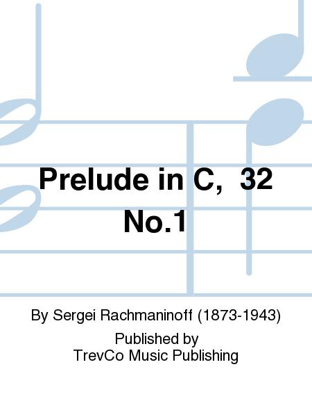 Prelude in C,  32 No.1