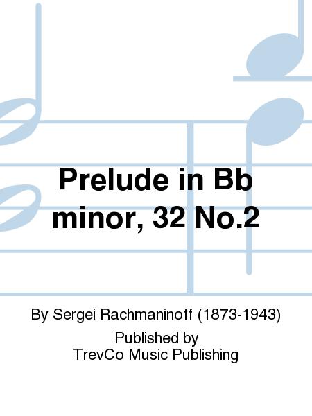 Prelude in Bb minor, 32 No.2