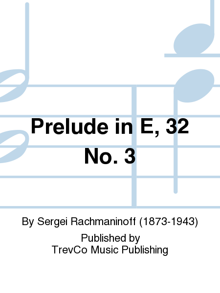 Prelude in E, 32 No. 3