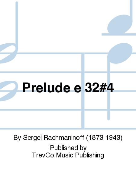 Prelude e 32#4