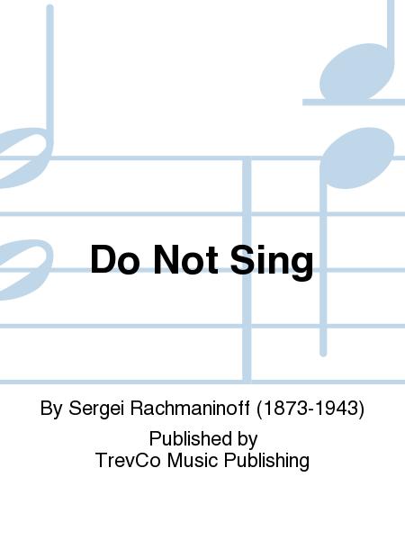 Do Not Sing