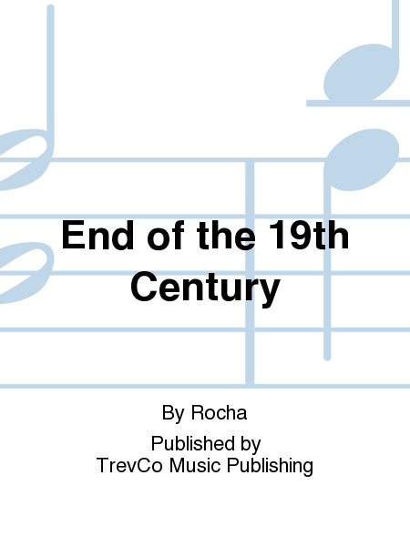 End of the 19th Century