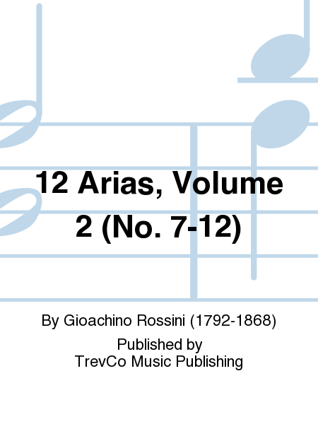 12 Arias, Volume 2 (No. 7-12)