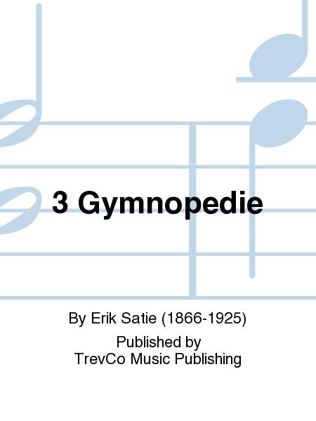3 Gymnopedie