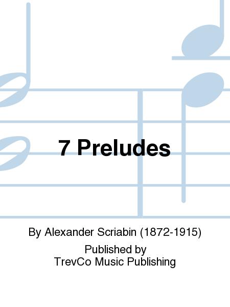 7 Preludes