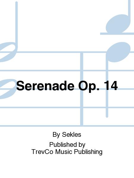 Serenade Op. 14