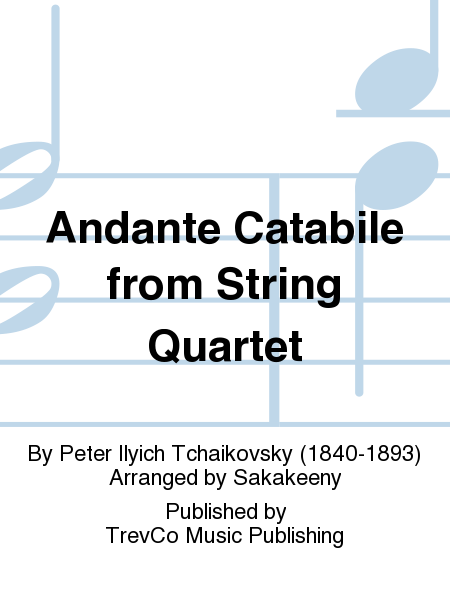 Andante Catabile from String Quartet