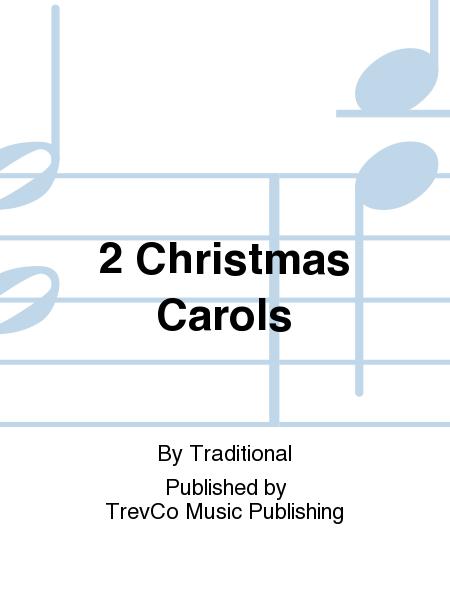 2 Christmas Carols