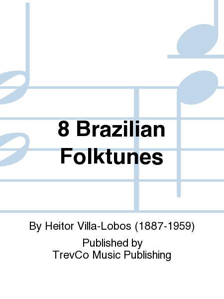 8 Brazilian Folktunes