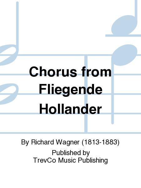 Chorus from Fliegende Hollander