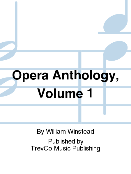 Opera Anthology, Volume 1