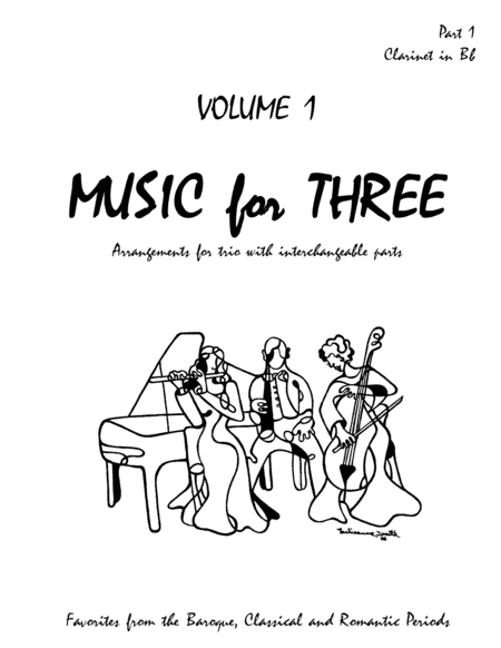 Music for Three, Volume 1 - Part 1 Bb Clarinet
