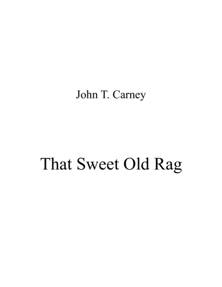 That Sweet Old Rag