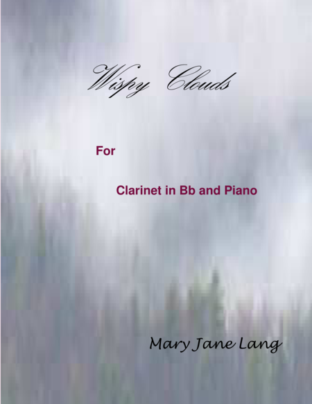Wispy Clouds for Clarinet in Bb and Piano