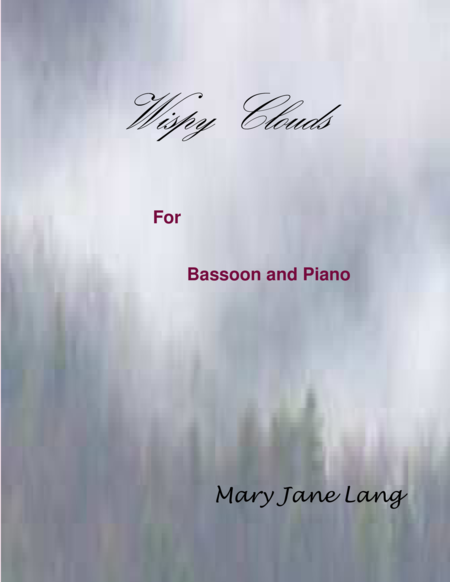 Wispy Clouds for Bassoon and Piano