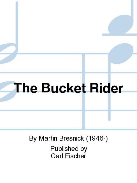 The Bucket Rider