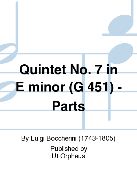 Quintet No. 7 in E minor (G 451) - Parts