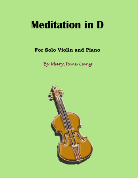 Meditation in D for Violin and Piano