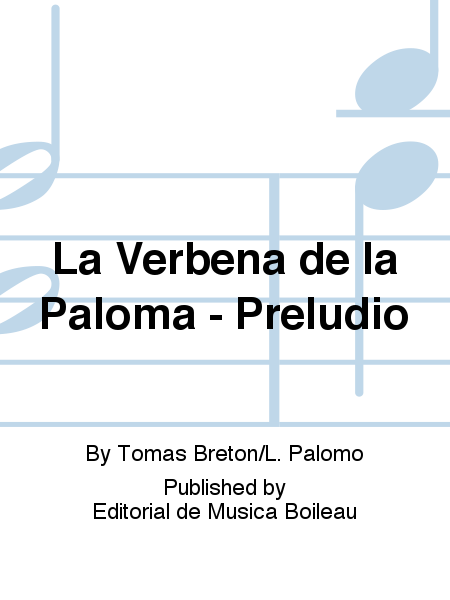 La Verbena de la Paloma - Preludio