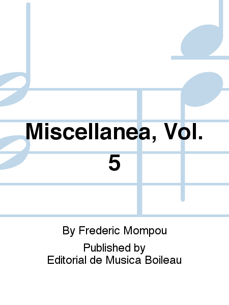 Miscellanea, Vol. 5