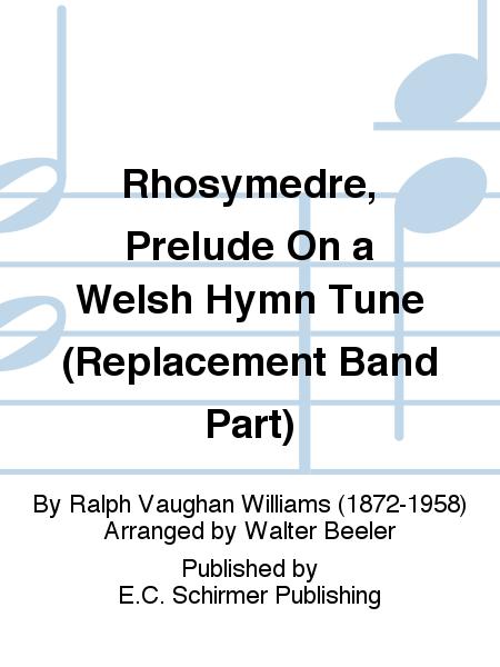 Rhosymedre, Prelude On a Welsh Hymn Tune (Tenor Saxaphone Part)