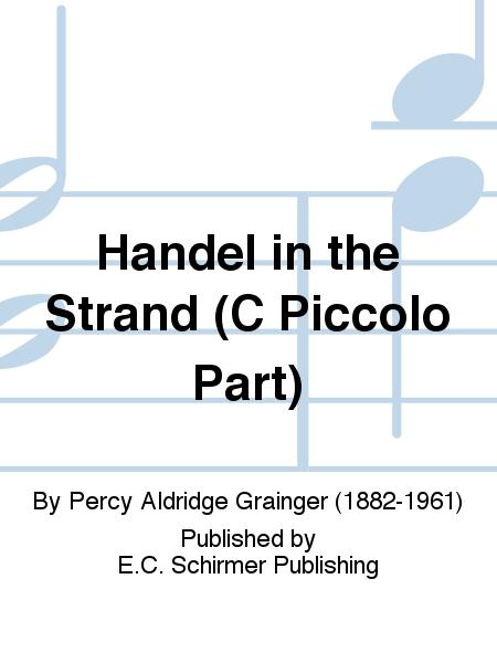 Handel in the Strand (C Piccolo Part)