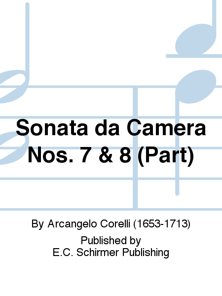 Sonata da Camera Nos. 7 & 8 (Part)