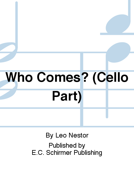 Three Carols: 1. Who Comes? (Cello Part)
