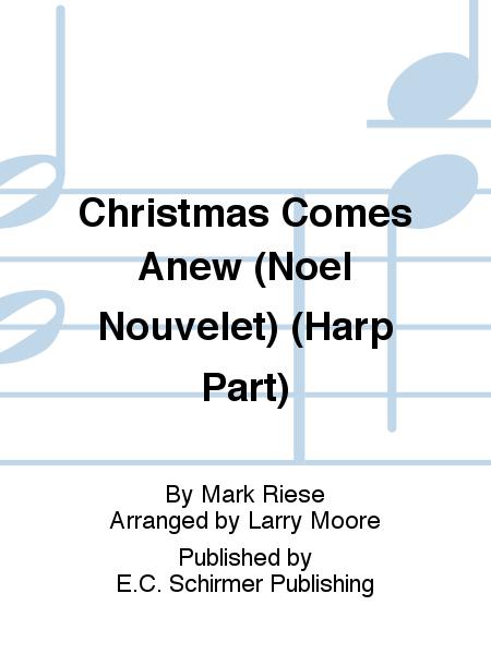 Christmas Comes Anew (Noel Nouvelet) (Harp Part)