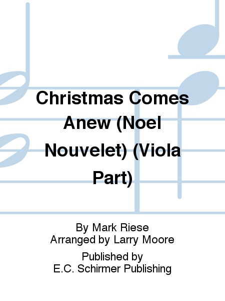 Christmas Comes Anew (Noel Nouvelet) (Viola Part)