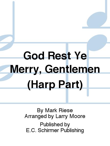 Christmas Trilogy: No. 3 God Rest Ye Merry, Gentlemen (Harp Part)