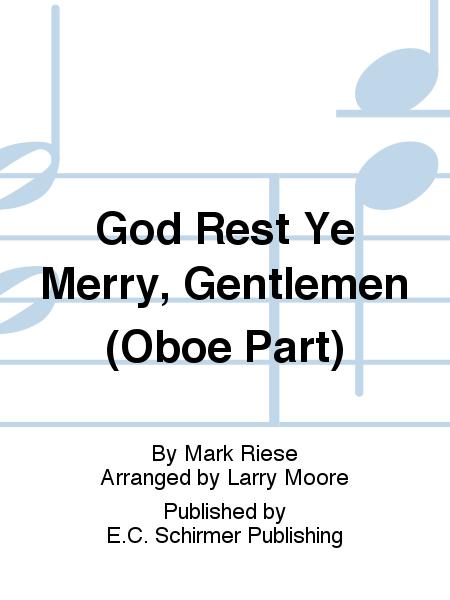 Christmas Trilogy: No. 3 God Rest Ye Merry, Gentlemen (Oboe Part)