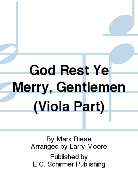 Christmas Trilogy: No. 3 God Rest Ye Merry, Gentlemen (Viola Part)