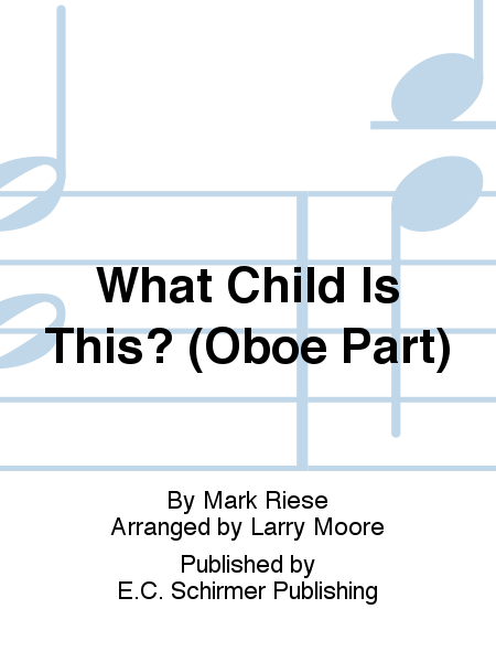 Christmas Trilogy: No. 2 What Child Is This? (Oboe Part)