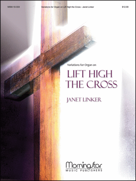 Variations for Organ on Lift High the Cross